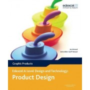 A Level Design and Technology for Edexcel: Product Design: Graphic Products by Jon Attwood