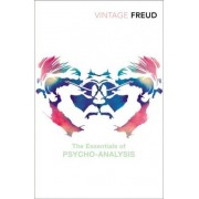 The Essentials of Psychoanalysis by Sigmund Freud