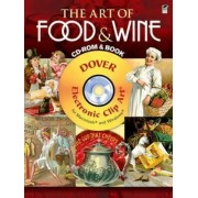 The Art of Food and Wine by Carol Belanger Grafton