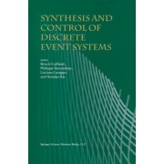 Synthesis and Control of Discrete Event Systems by Beno