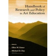 Handbook of Research and Policy in Art Education by Elliot W. Eisner