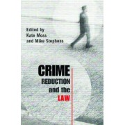 Crime Reduction and the Law by Kate Moss