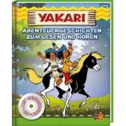 Yakari - Abenteuergeschichten zum Lesen und Hören, m. Audio-CD