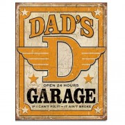 """Sign - Dad's Garage - If I Can't Fix It - It Ain't Broke"""