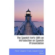 The Spanish Verb by Peter Edward Traub