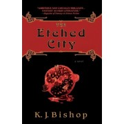 The Etched City by Bishop