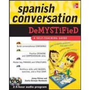 Spanish Conversation Demystified by Jenny Petrow