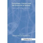 Technology, Literacy, and the Evolution of Society by David R. Olson