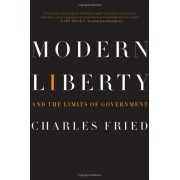 Modern Liberty: And The Limits Of Government