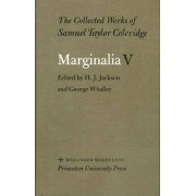The Collected Works of Samuel Taylor Coleridge, Vol. 12, Part 5: Marginalia: Part 5. Sherlock to Unidentified by Samuel Taylor Coleridge