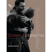 Screen Epiphanies by Geoffrey Macnab