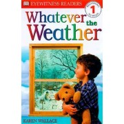 Library Book: Whatever the Weather by Karen Wallace