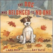 The Dog Who Belonged to No One by Amy Hest