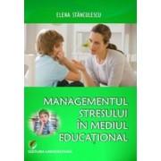 Managementul stresului in mediul educational