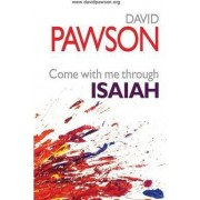 Come with Me Through Isaiah by David Pawson