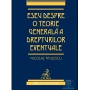 Eseu despre o teorie generala a drepturilor eventuale - Nicolae Titulescu