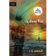 Castaway Kid by R B Mitchell