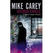 Vicious Circle by Mike Carey