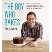 The Boy Who Bakes by Edd Kimber