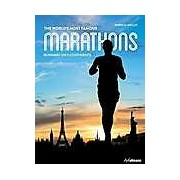 World's Most Famous Marathons: Running on 5 Continents The