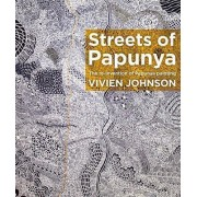 The Streets of Papunya by Vivien Johnson