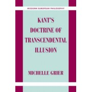 Kant's Doctrine of Transcendental Illusion by Michelle Grier