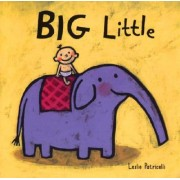 Big Little by Patricelli