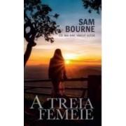 A treia femeie - Sam Bourne