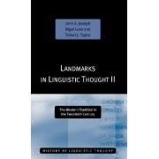 Landmarks in Linguistic Thought: v.2 by John E. Joseph