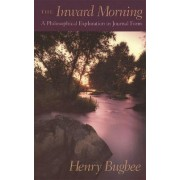 The Inward Morning by Henry Bugbee