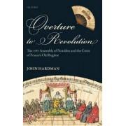 Overture to Revolution by John Hardman