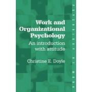 Work and Organizational Psychology by Christine Doyle