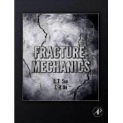 Fracture Mechanics by Chin-teh Sun