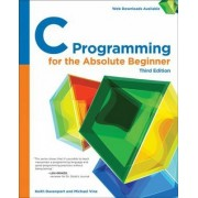 C Programming for the Absolute Beginner, 3rd by Michael Vine