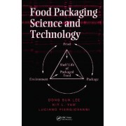 Food Packaging Science and Technology by Dong Sun Lee