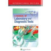A Manual of Laboratory and Diagnostic Tests by Frances Talaska Fischbach