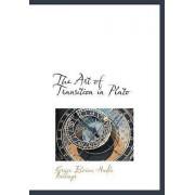 The Art of Transition in Plato by Grace Elvina Hadle Billings