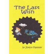 The Last Wish by Joann Flammer