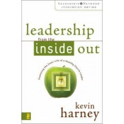 Leadership from the Inside Out by Kevin G. Harney