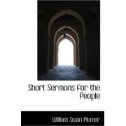 Short Sermons for the People by William Swan Plumer