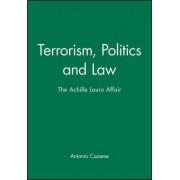Terrorism, Politics and Law by Professor of International Law Antonio Cassese