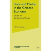 State and Market in the Chinese Economy by Peter Nolan