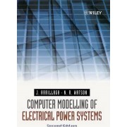 Computer Modelling of Electrical Power Systems by Jos Arrillaga