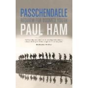 Passchendaele by Paul Ham