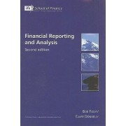 Financial Reporting and Analysis by Bob Foley