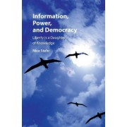 Information, Power, and Democracy by Nico Stehr