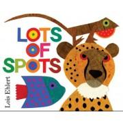 Lots of Spots by Lois Ehlert