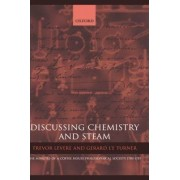 Discussing Chemistry and Steam by Trevor H. Levere