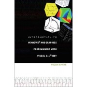 Introduction To Windows And Graphics Programming With Visual C++ .Net (With Cd-rom) by Roger Mayne
