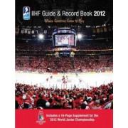IIHF Guide & Record Book by Iihf (Int'l Ice Hockey Federation)